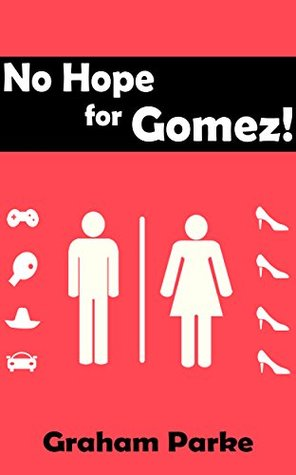 Unisex bathroom. Check shoes, sombreros, video games, and automobiles at the door.